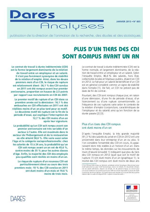 Le contrat de travail à durée indéterminée (CDI) est la forme normale, et largement dominante, de la rela- tion de travail...