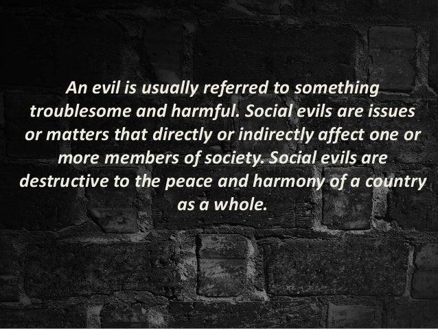 eradication of social evils