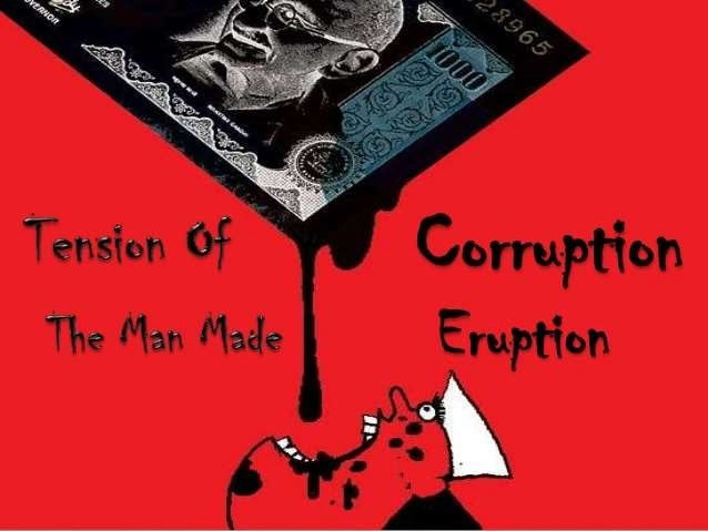 the evils of corruption Everyone loves to hate corruption we face it nearly everywhere we go,  especially in our interactions with officials of government and related.