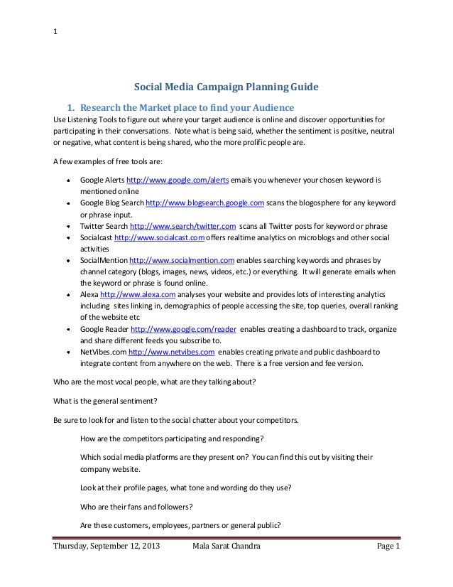 1 Thursday, September 12, 2013 Mala Sarat Chandra Page 1 Social Media Campaign Planning Guide 1. Research the Market place...