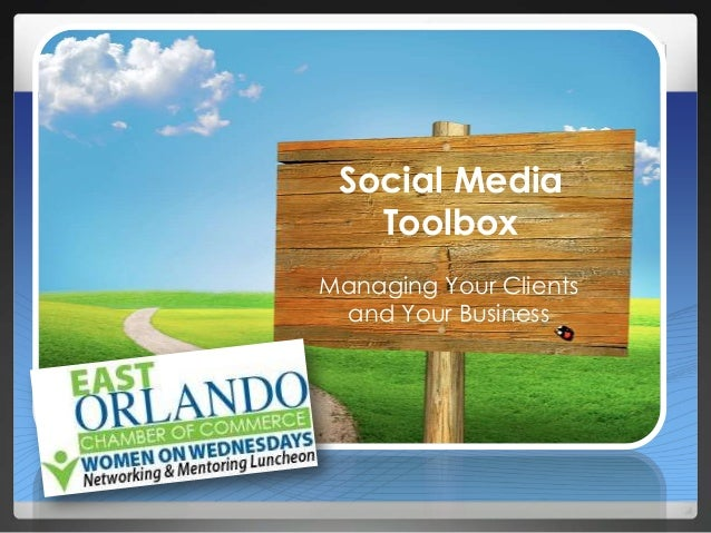 Social Media Toolbox Managing Your Clients and Your Business