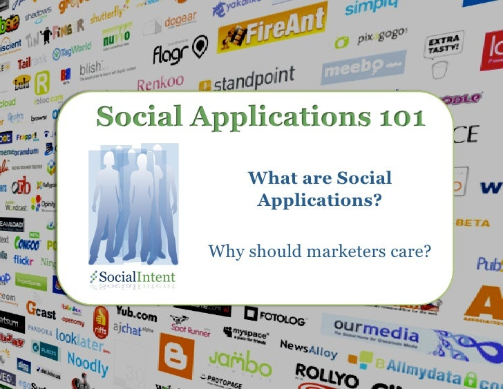 Social Applications 101                                                What are Social                                    ...