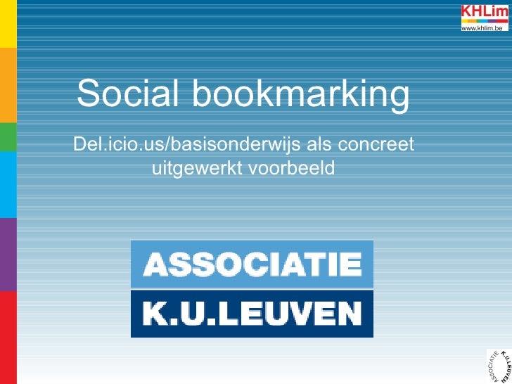 Social bookmarking Del.icio.us/basisonderwijs als concreet uitgewerkt voorbeeld