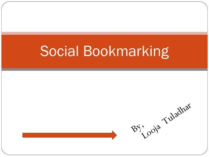By, Looja  Tuladhar Social Bookmarking