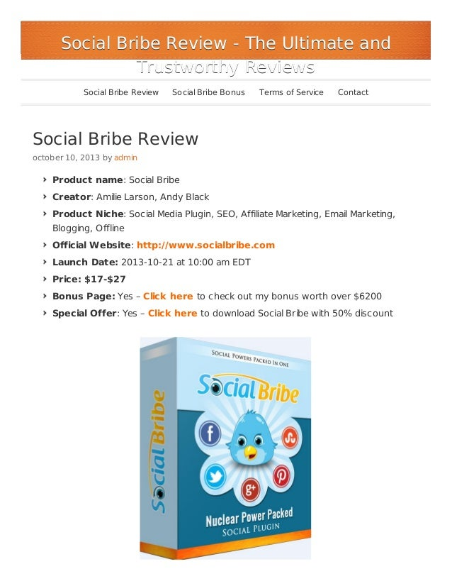 Social Bribe Review - The Ultimate and Trustworthy Reviews Social Bribe Review  Social Bribe Bonus  Terms of Service  Cont...
