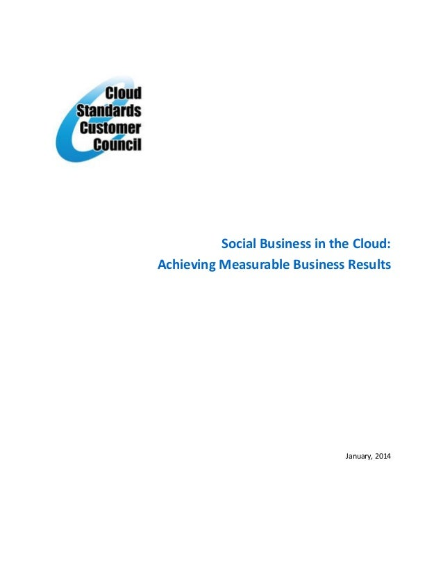 Social Business in the Cloud: Achieving Measurable Business Results January, 2014