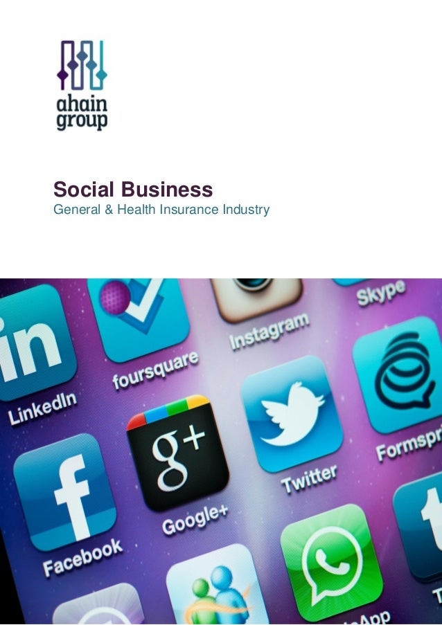 Social Business General & Health Insurance Industry