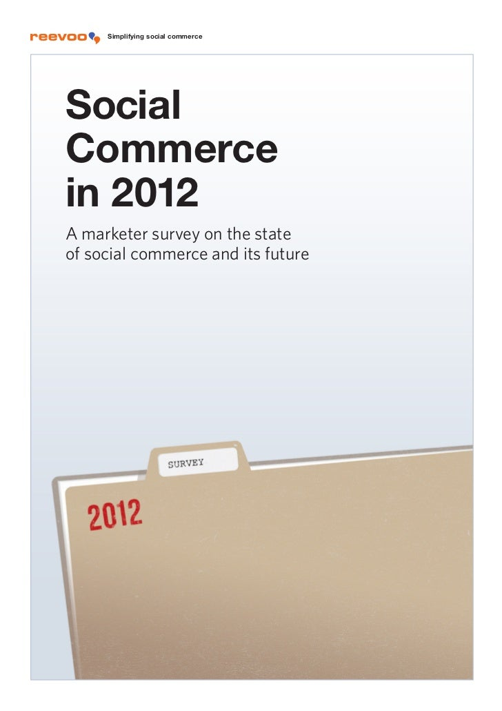 Simplifying social commerceSocial     Simplifying social commerceCommerce     Simplifying social commercein 2012A marketer...