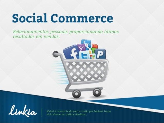 2 Introdução Eis um tema que anda na crista da onda em relação ao e-commerce. O comércio eletrônico nunca foi tão so- cial...