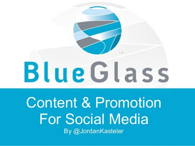 Content & Promotion For Social Media By @JordanKasteler