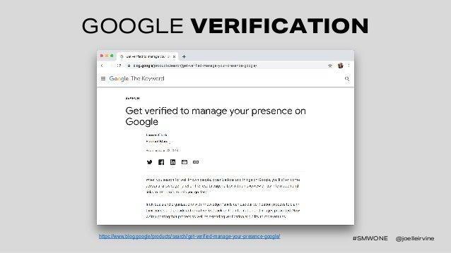 #SMWONE @joelleirvine GOOGLE VERIFICATION #SMWONE @joelleirvinehttps://www.blog.google/products/search/get-verified-manage...