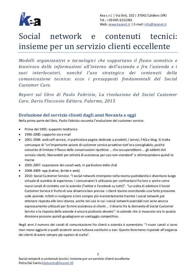 Kea s.r.l. | Via Strà, 102 | 37042 Caldiero (VR) Tel.: +39 045 6152381 Web: www.keanet.it | E-mail: info@keanet.it Social ...