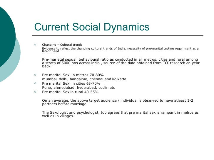 Current Social Dynamics <ul><li>Changing – Cultural trends </li></ul><ul><li>Evidence to reflect the changing cultural tre...