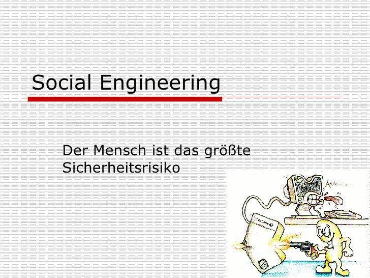 Social Engineering Der Mensch ist das größte Sicherheitsrisiko