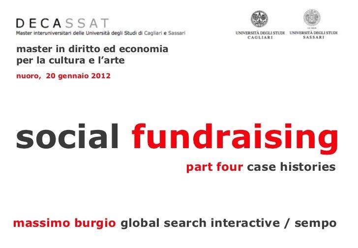 master in diritto ed economiaper la cultura e l'artenuoro, 20 gennaio 2012social fundraising                              ...