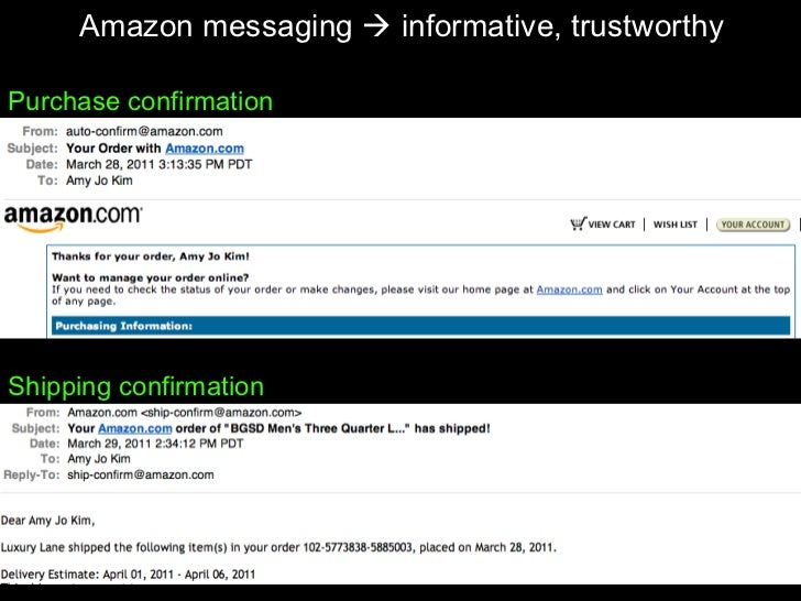 Amazon messaging    informative, trustworthy Shipping confirmation Purchase confirmation