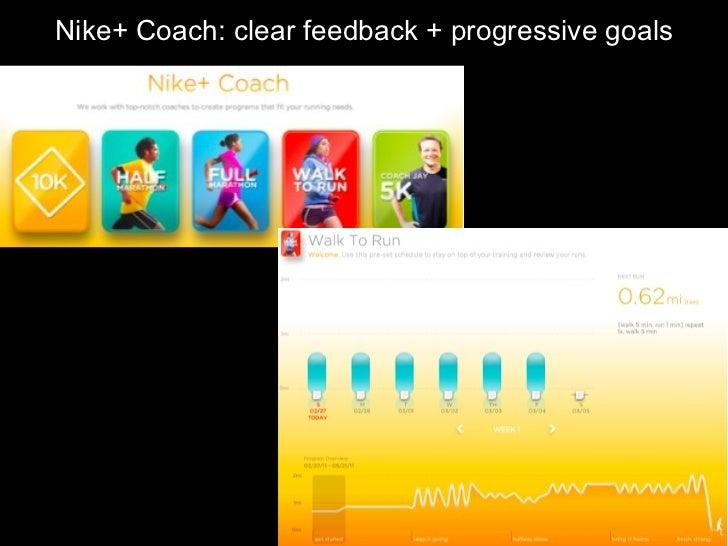 Nike+ Coach: clear feedback + progressive goals