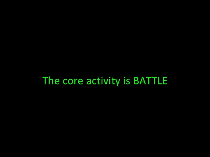 The core activity is BATTLE
