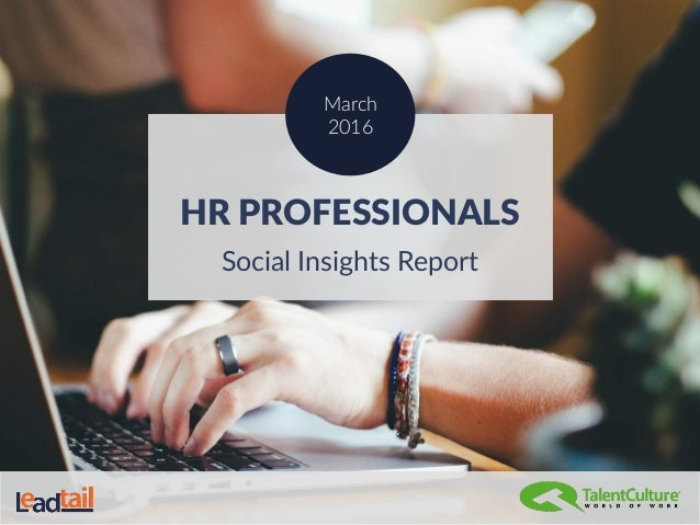 HR PROFESSIONALS Social Insights Report March 2016