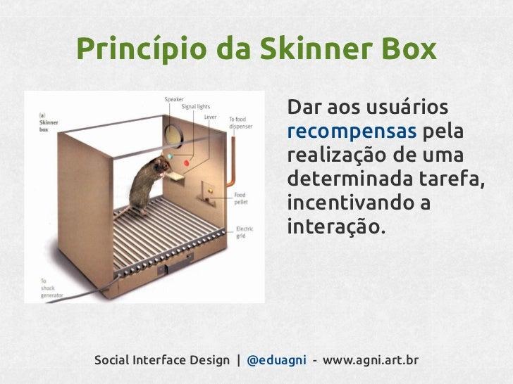 Antes que você possa vir a teruma interface eficaz, você precisasaber exatamente quais são seus        objetivos sociais.