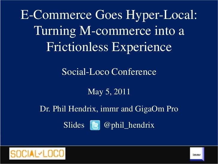 M-Commerce - Social-Loco Slides - Dr. Phil Hendrix, immr Slide 1