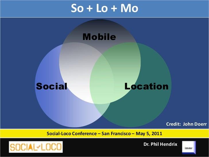 M-Commerce - Social-Loco Slides - Dr. Phil Hendrix, immr Slide 3