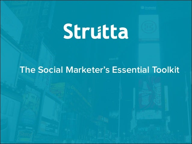 The Social Marketer's Essential Toolkit ! ! !