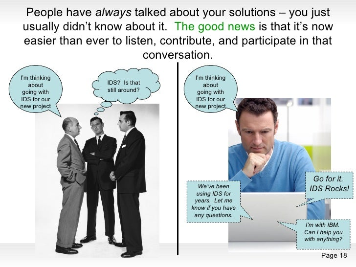 People have  always  talked about your solutions – you just usually didn't know about it.  The good news  is that it's now...
