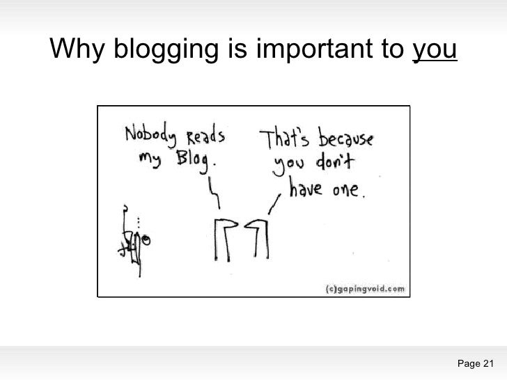 Why blogging is important to  you
