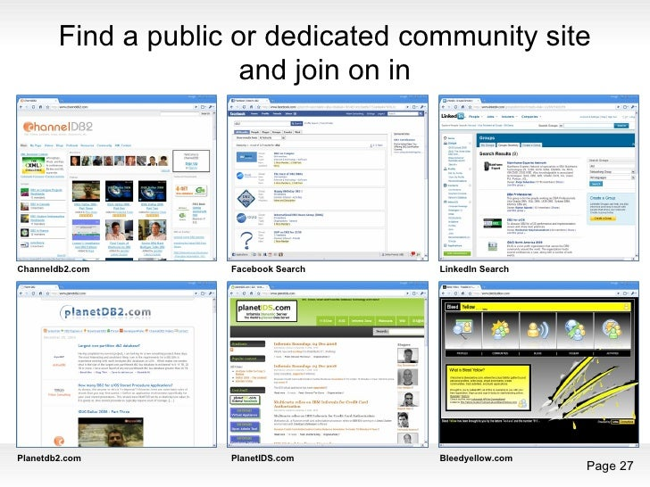 Find a public or dedicated community site and join on in Channeldb2.com Facebook Search LinkedIn Search Bleedyellow.com Pl...