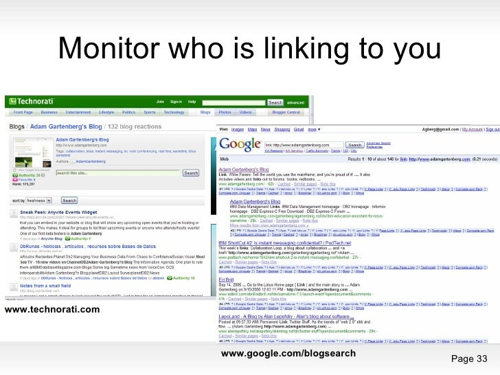 Monitor who is linking to you www.technorati.com www.google.com/blogsearch