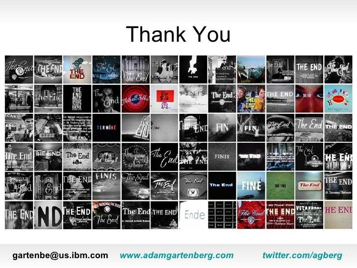 Thank You [email_address] www.adamgartenberg.com   twitter.com/agberg