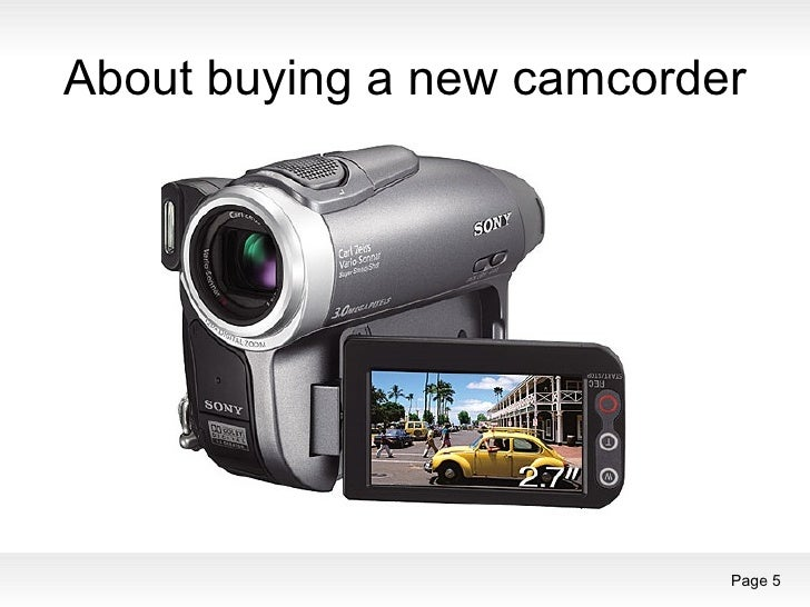 About buying a new camcorder