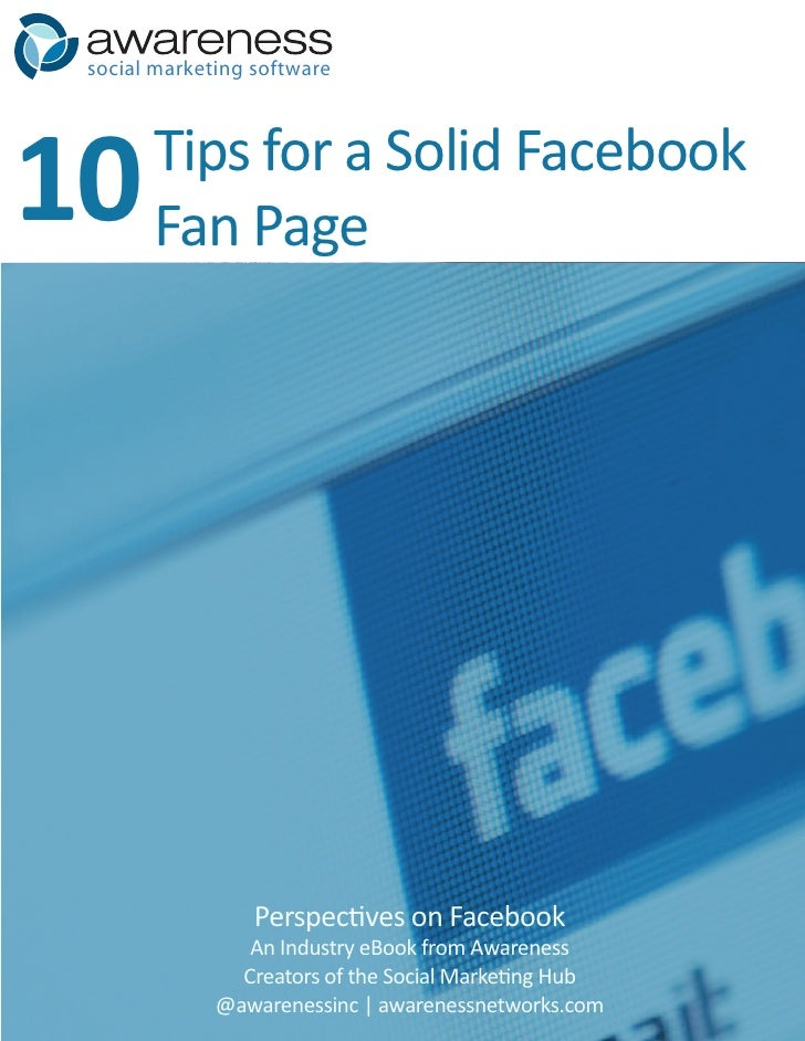 social marketing software     10     Tips for a Solid Facebook        Fan Page                       Perspectives on Faceb...