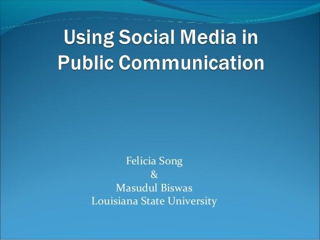 Felicia Song & Masudul Biswas Louisiana State University