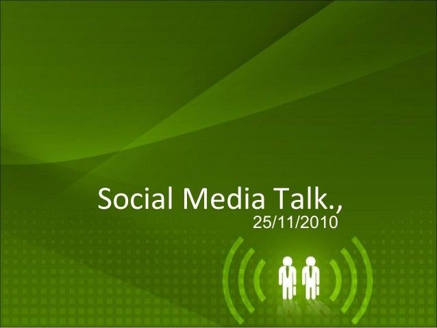 Social Media Talk., 25/11/2010