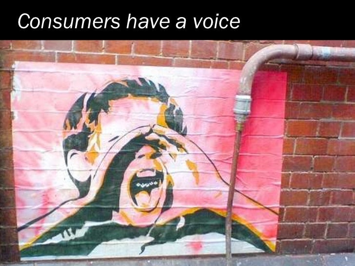 Consumers have a voice