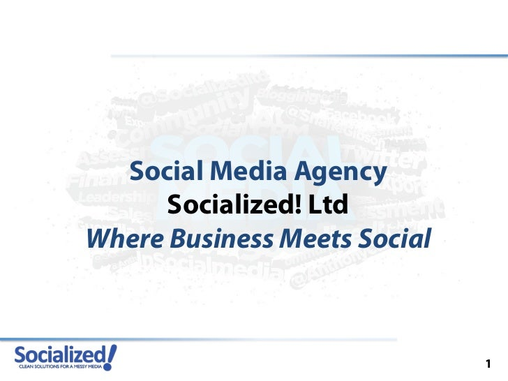 Social Media Agency      Socialized! LtdWhere Business Meets Social                              1