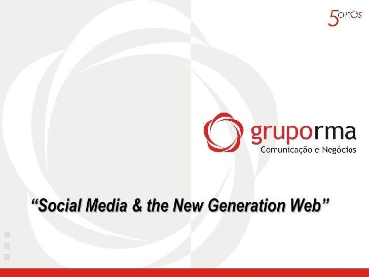 """ Social Media & the New Generation Web"""