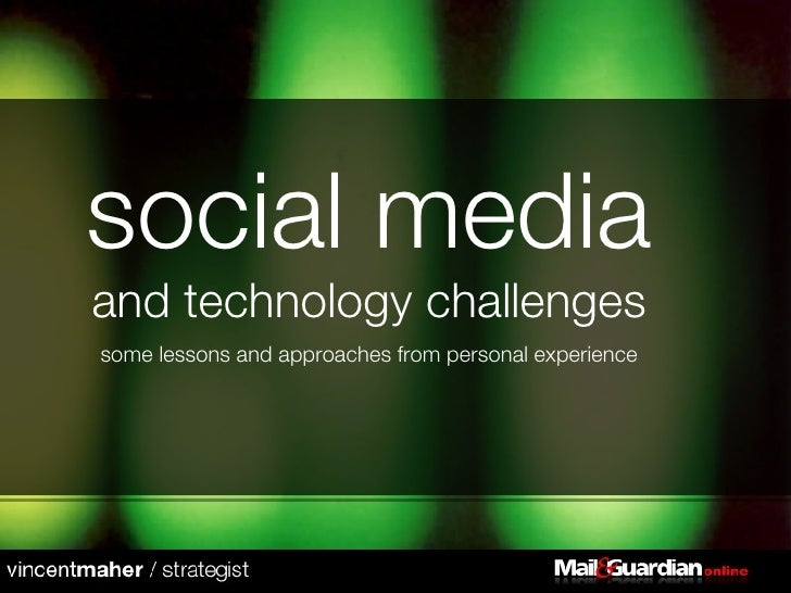 social media  and technology challenges some lessons and approaches from personal experience