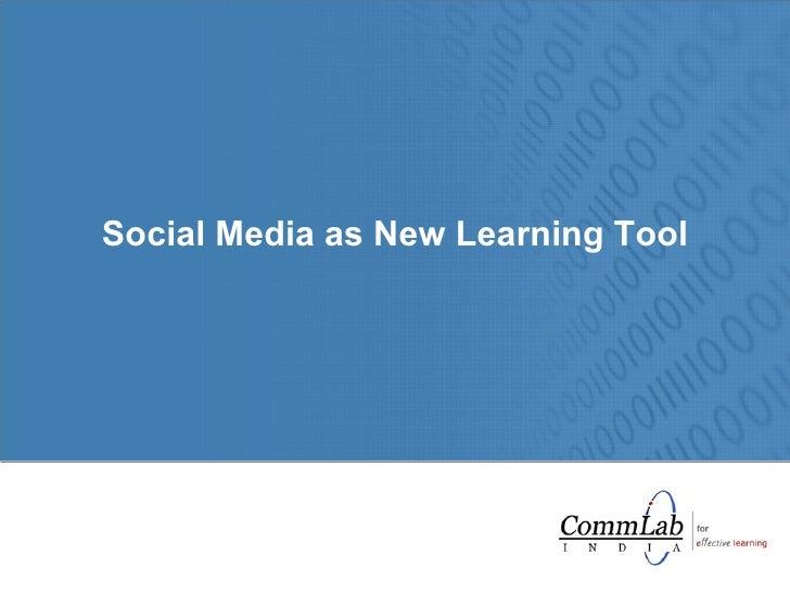 Social Media as New Learning Tool