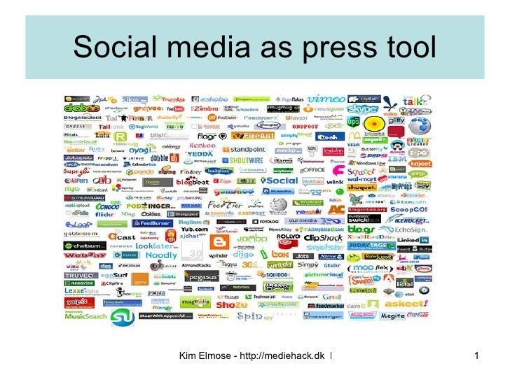 Social media as press tool