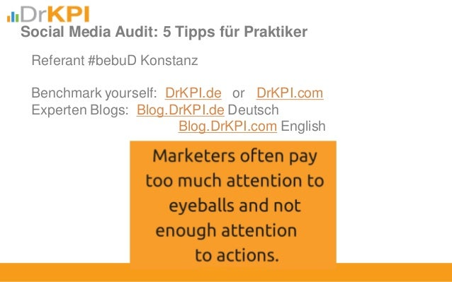 Referant #bebuD Konstanz Benchmark yourself: DrKPI.de or DrKPI.com Experten Blogs: Blog.DrKPI.de Deutsch Blog.DrKPI.com En...