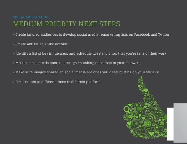 SOCIAL MEDIA AUDIT: MEDIUM PRIORITY NEXT STEPS » Create tailored audiences to develop social media remarketing lists on Fa...