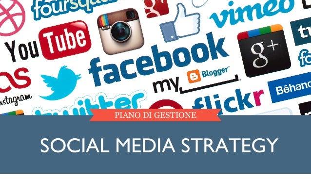 PIANO DI GESTIONE SOCIAL MEDIA STRATEGY
