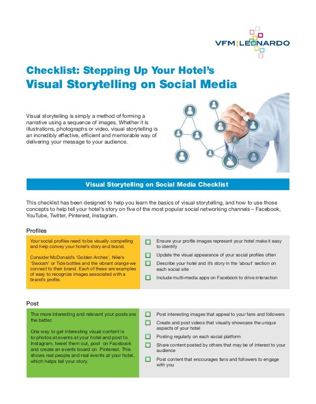 Checklist: Stepping Up Your Hotel'sVisual Storytelling on Social MediaVisual storytelling is simply a method of forming an...