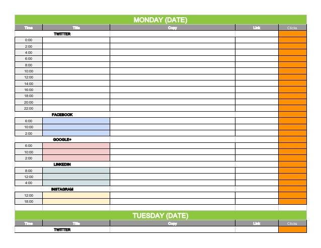 Social Media Content Calendar Template Via Hootsuite. MONDAY (DATE) Time  Title Copy Link Clicks TWITTER 0:00 2:00 ...