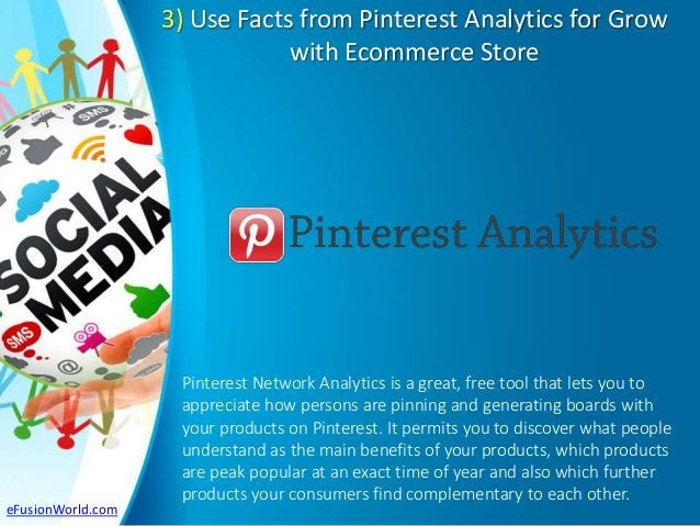 3) Use Facts from Pinterest Analytics for Grow with Ecommerce Store Pinterest Network Analytics is a great, free tool that...