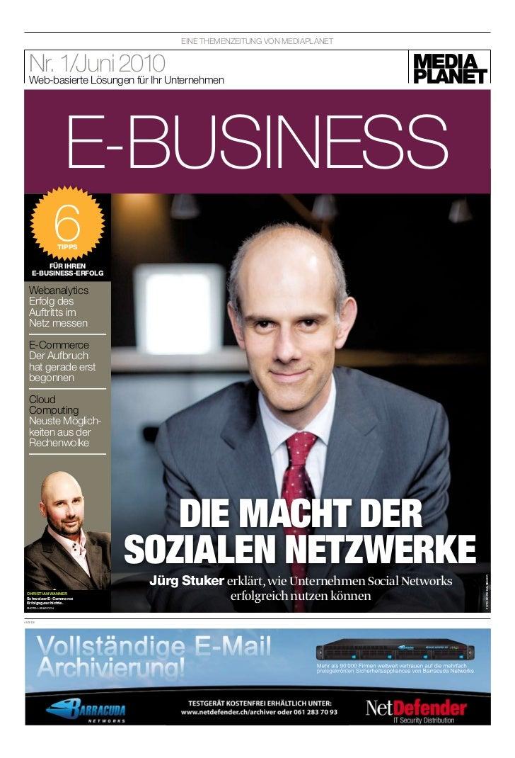 EiNE ThEMENzEiTuNg voN MEDiAplANET   nr. 1/Juni 2010unternehmen   Web-basierte lösungen für ihr                     e-busi...