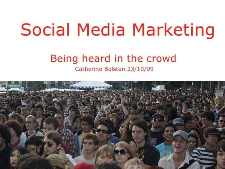 Social Media Marketing Word of mouth. For the online age.